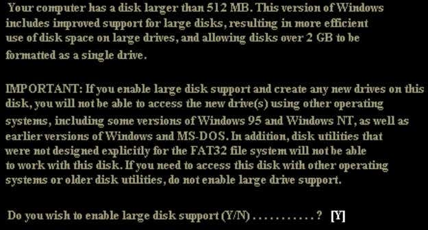 "54 Computer Hardware Choose ""Y"" to enable large disk support. You will now be presented with"