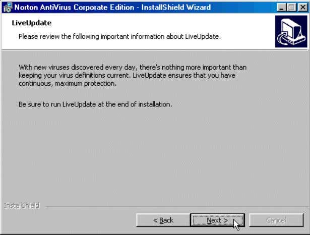 Antivirus 1. Read the LiveUpdate window, then click Next. 1. In the Run Options window, select