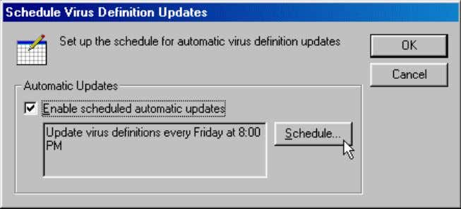 Definition Updates window, click the Schedule button. 4. In the When section of the window, select