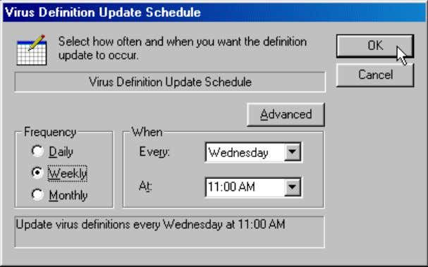 running, already connected to the Internet), and click OK . 5. In the Schedule Virus Definition