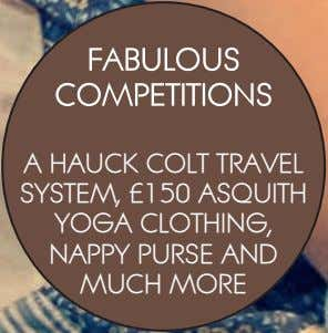 A HAUCK COLT TRAVEL SYSTEM, £150 ASQUITH YOGA CLOTHING, NAPPY PURSE AND MUCH MORE