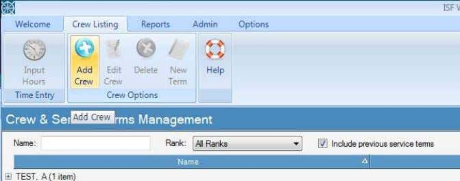 Creating and maintaining crew lists: By clicking on the CREW LISTING tab along the TOP TOOLBAR