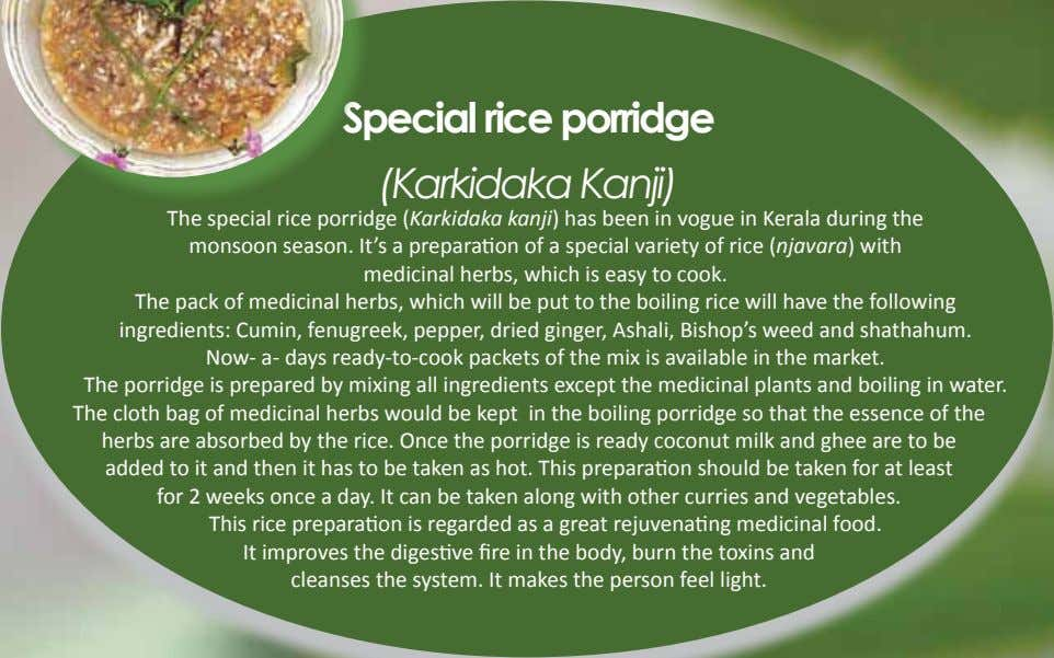 and in the cause and prevention of disease. ~Thomas Edison Special rice porridge (Karkidaka Kanji) The