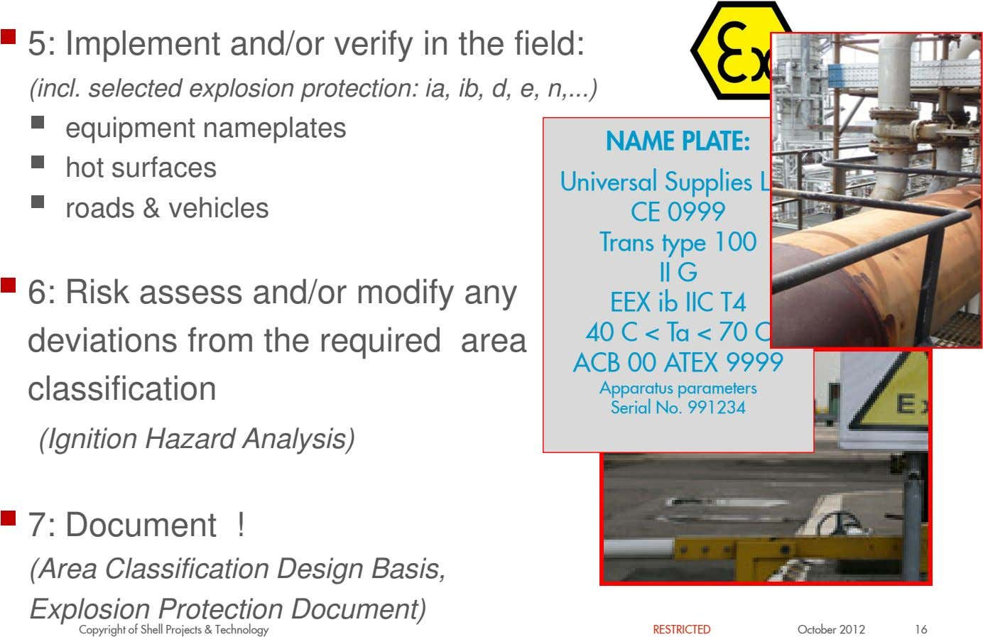 5: Implement and/or verify in the field: (incl. selected explosion protection: ia, ib, d, e,