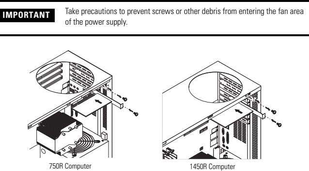IMPORTANT Take precautions to prevent screws or other debris from entering the fan area of