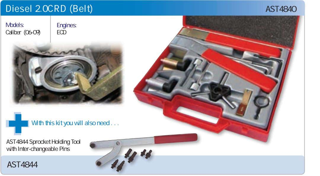 Diesel 2.0CRD (Belt) AST4840 Models: Engines: Caliber (06-09) ECD With this kit you will also