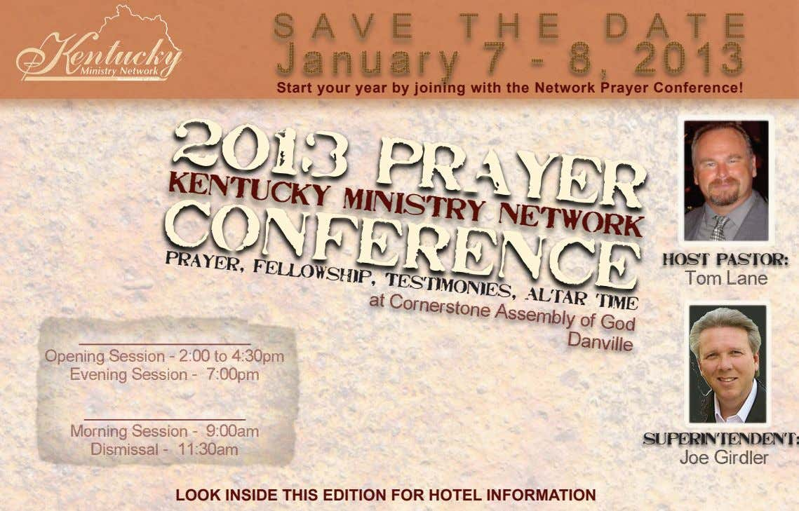 SAVE THE DATE January 7 - 8, 2013 Start your year by joining with the Network