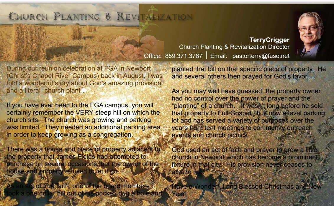 Church Planting & Revitalization TerryCrigger Church Planting & Revitalization Director Office: 859.371.3787| Email: pastorterry@fuse.net During our