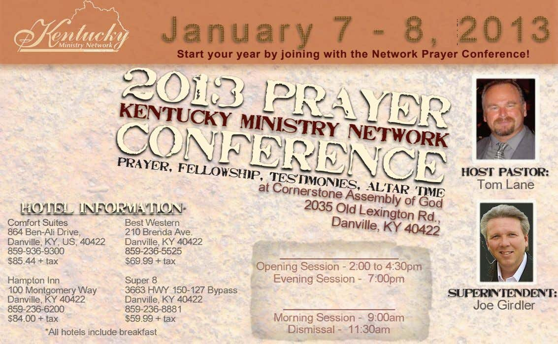 January 7 - 8, 2013 Start your year by joining with the Network Prayer Conference! 2013