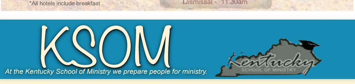 KSOM At the Kentucky School of Ministry we prepare people for ministry.