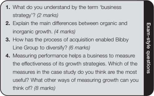 Exam-style questions 1. What do you understand by the term 'business strategy'? (2 marks) 2.
