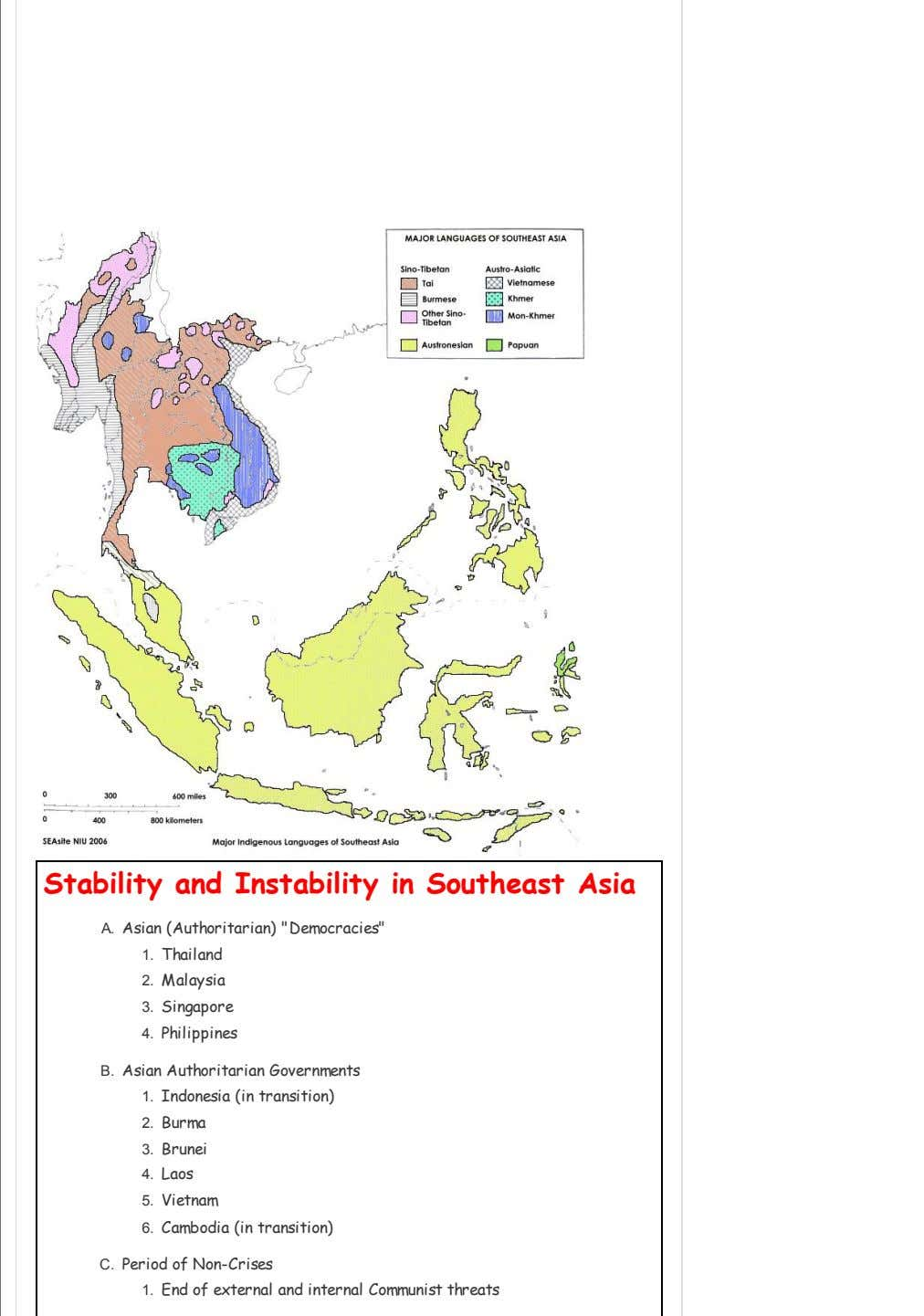 "Stability and Instability in Southeast Asia A. Asian (Authoritarian) ""Democracies"" 1. Thailand 2. Malaysia 3. Singapore"