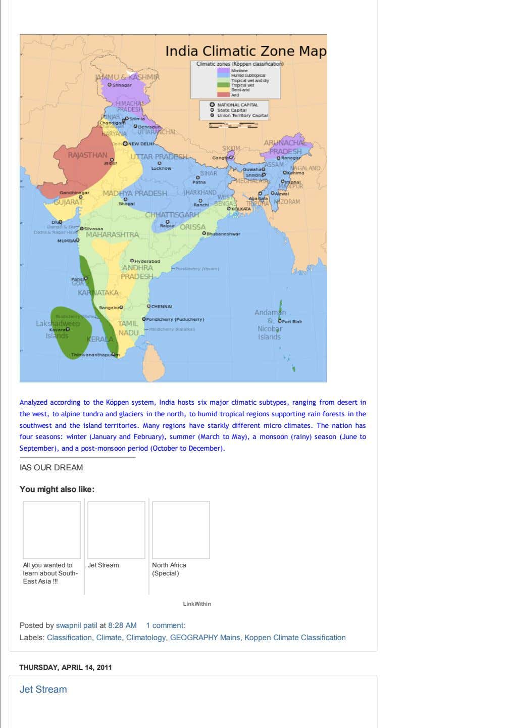 Analyzed according to the Köppen system, India hosts six major climatic subtypes, ranging from desert in