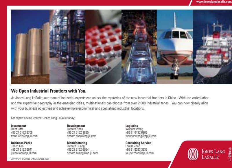 We Open Industrial Frontiers with You. At Jones Lang LaSalle, our team of industrial experts
