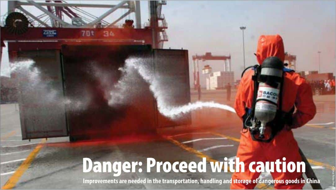 China Foto Press Danger: Proceed with caution Improvements are needed in the transportation, handling and