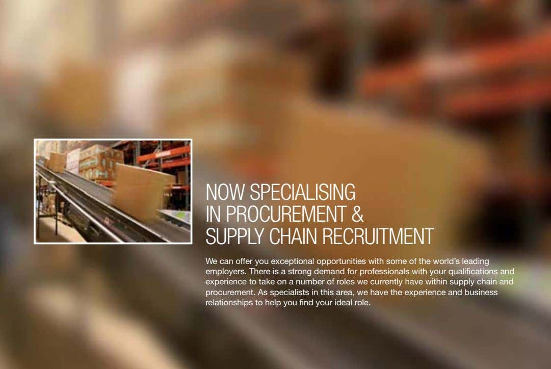 #3929 NOW SPECIALISING IN PROCUREMENT & SUPPLY CHAIN RECRUITMENT We can offer you exceptional opportunities