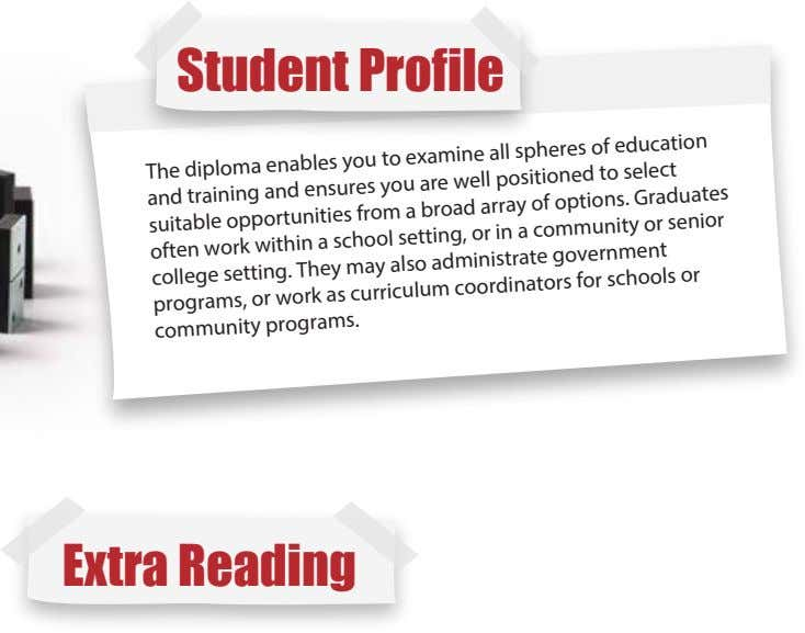 Student Profile The diploma enables you to a examine all a spheres education and training