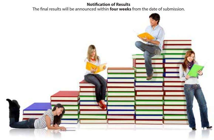 Noti cation of Results The nal results will be announced within four weeks from the