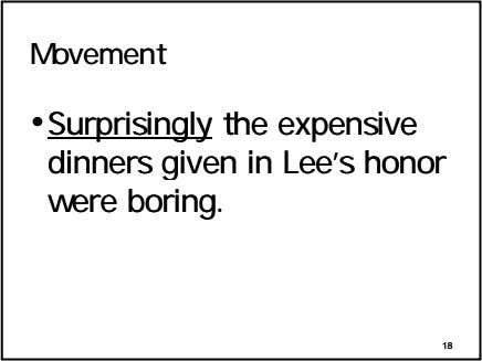 MovementMovement ••SurprisinglySurprisingly thethe expensiveexpensive dinnersdinners givengiven inin Lee'sLee's