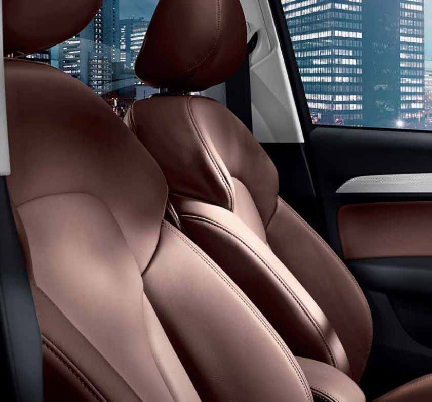 materials and textures, including additional support and colour options, for complete relaxation while you drive. 34