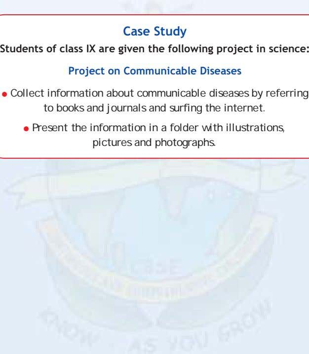 Case Study Students of class IX are given the following project in science: Project on