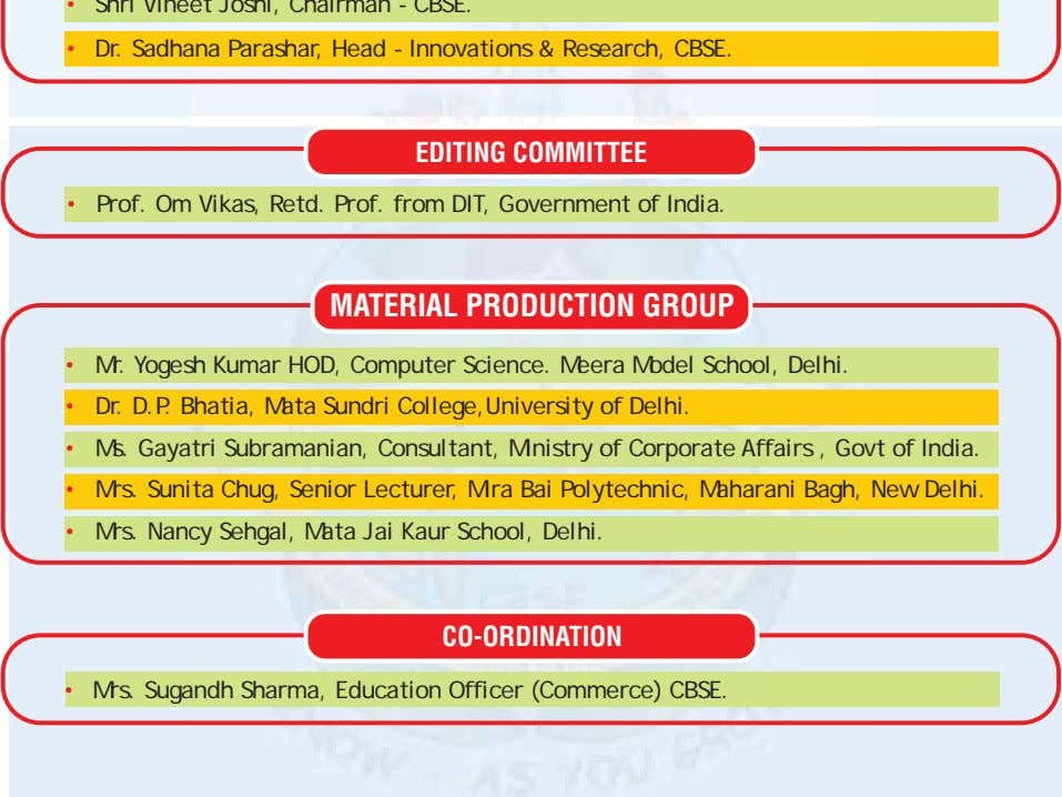 EDITING COMMITTEE • Prof. Om Vikas, Retd. Prof. from DIT, Government of India. MATERIAL PRODUCTION