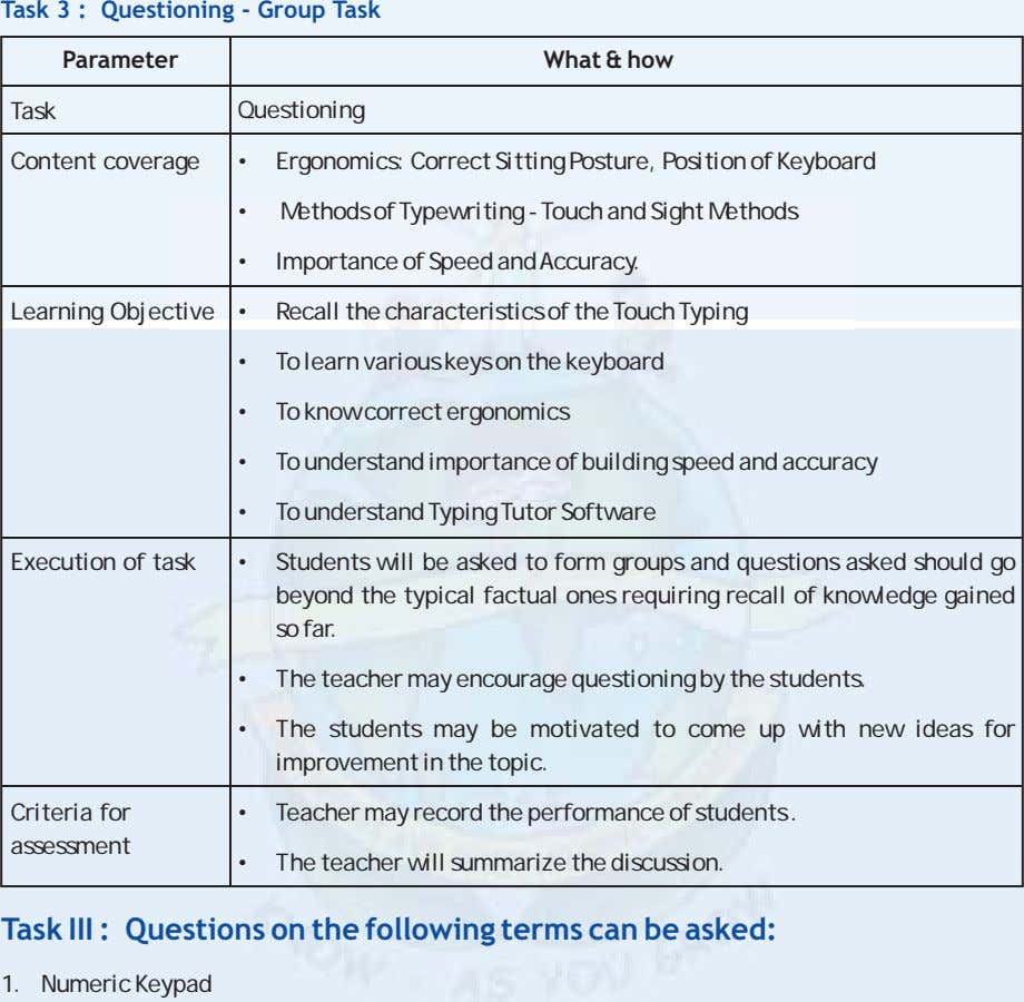 Task 3 : Questioning - Group Task Parameter What & how Task Questioning Content coverage
