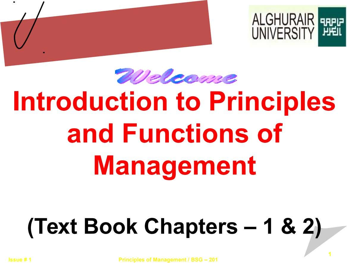Introduction to Principles and Functions of Management (Text Book Chapters – 1 & 2) 1 Issue