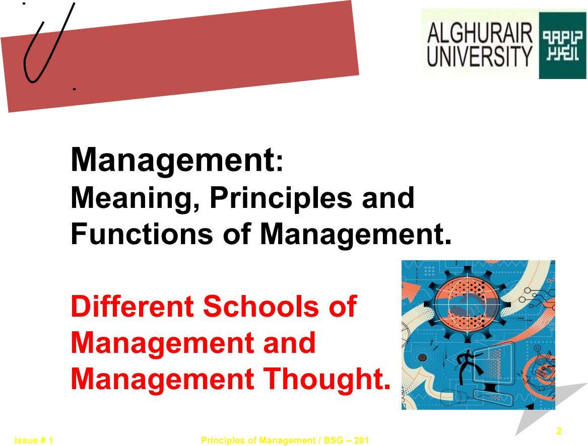 Management: Meaning, Principles and Functions of Management. Different Schools of Management and Management Thought. 2 Issue