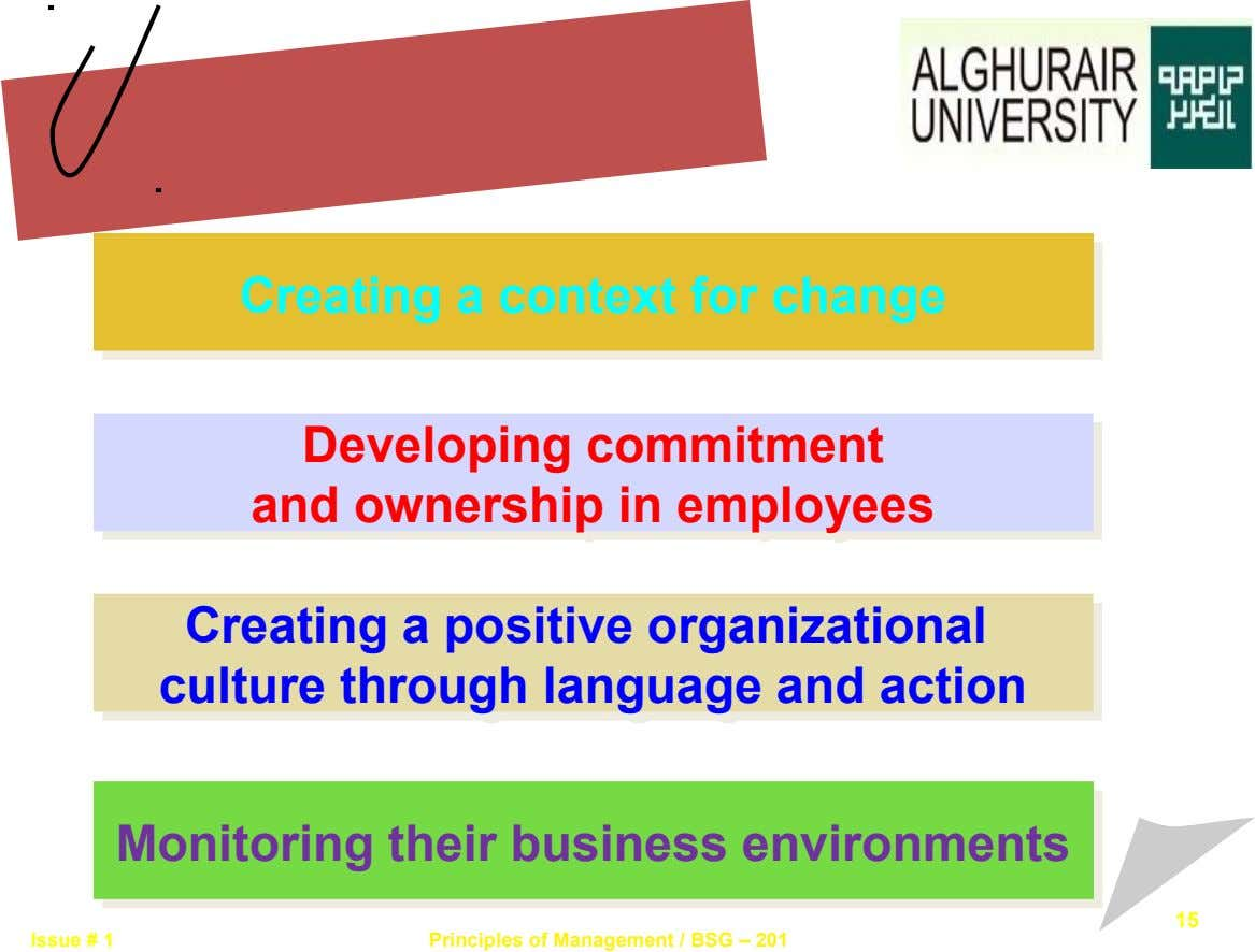Creating a context for change Creating a context for change Developing commitment Developing commitment and ownership