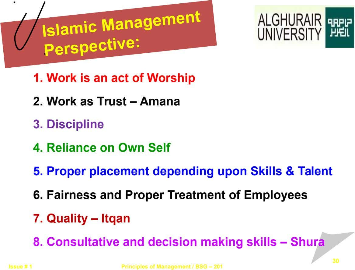Islamic Management Perspective: 1. Work is an act of Worship 2. Work as Trust – Amana