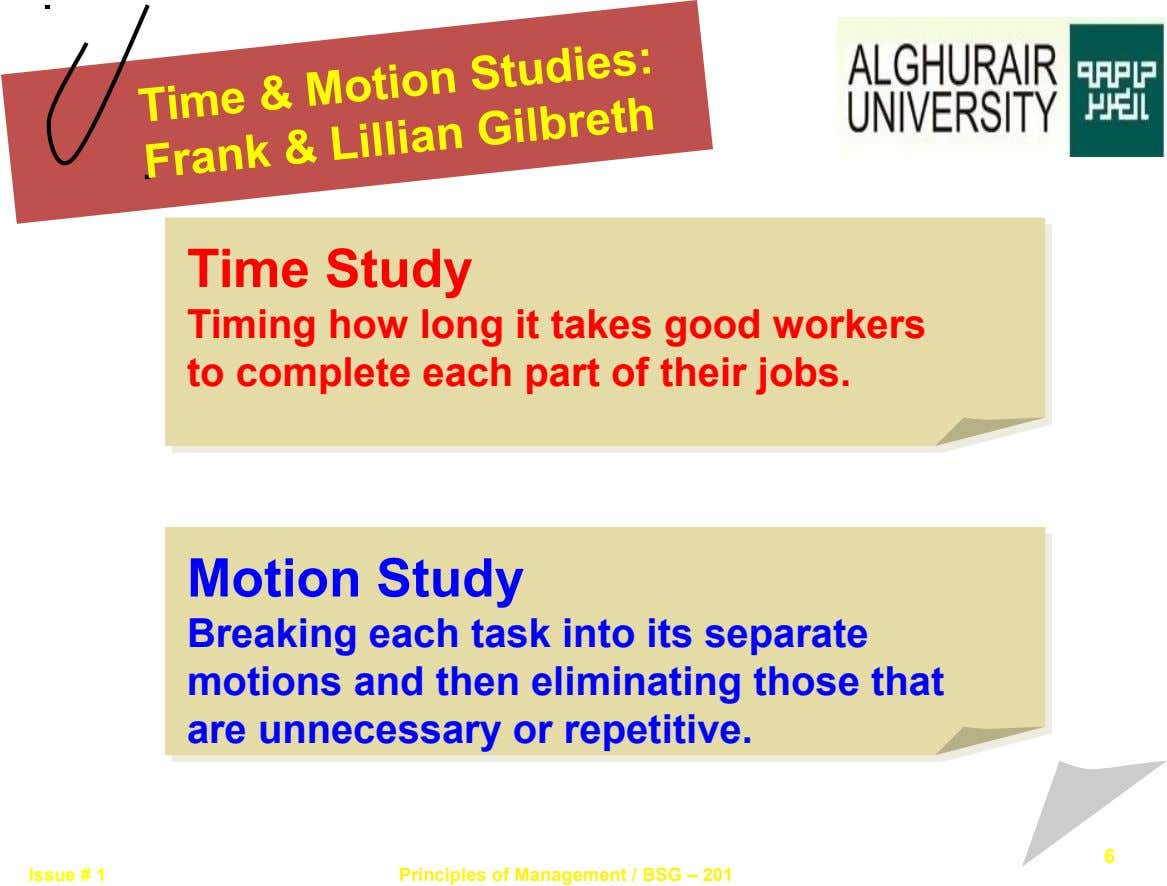 Time & Motion Studies: Lillian Gilbreth Frank & Time Study Timing how long it takes good