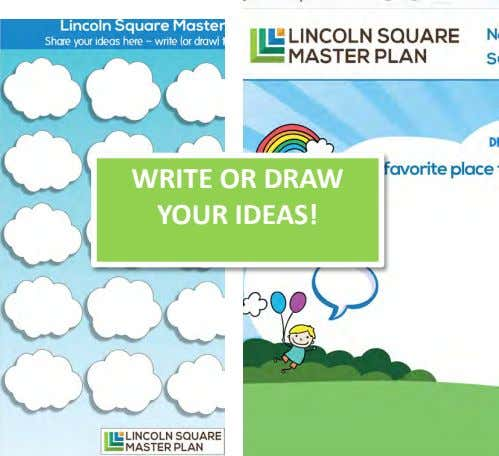 WRITE OR DRAW YOUR IDEAS!