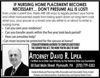 IF NURSING HOME PLACEMENT BECOMES NECESSARY… DON'T PRESUME ALL IS LOST! Even under current law,