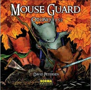 978-84-679-1145-9 Código: 013196001 2 ª ED. MOUSE GUARD 1. OTOÑO 1152 David Petersen Formato: