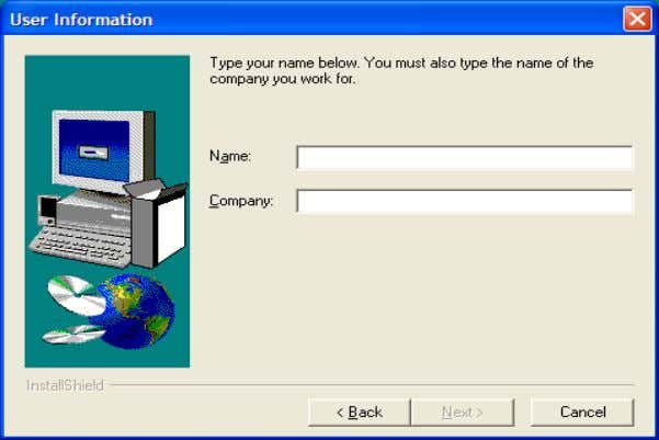 to accept the agreement. Click No to exit the installation. Enter your name and company information