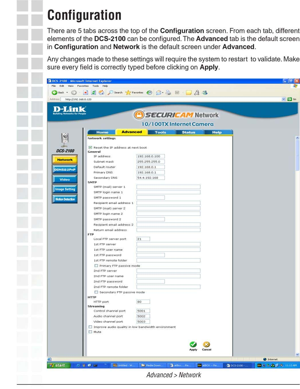Configuration There are 5 tabs across the top of the Configuration screen. From each tab,