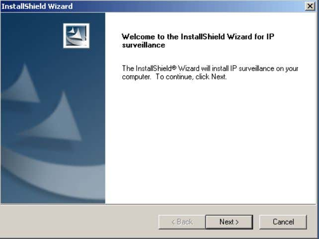 IP Surveillance Software D-Link Systems, Inc. Click Next . The License Agreement window below will appear.