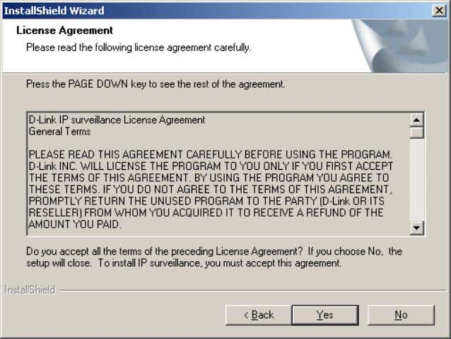 read the following license agreement carefully. Click Yes to accept this agreement and proceed with the
