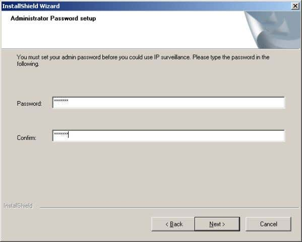 password in order to proceed. Input and confirm your password in the window shown in below.