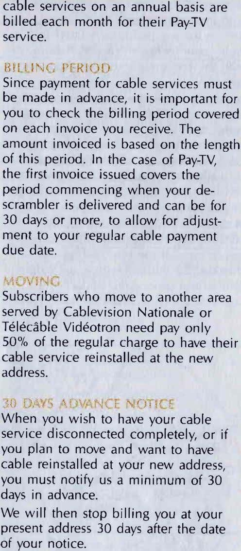 cable services on an annual basis are billed each month for their Pay-TV servrce. tJlil$N(;