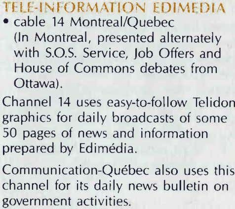 I f:l L-l\ l'LIRMAI ION FDI&1F [)lA . cable 14 Montreal/Quebec (ln Montreal, presented alternately