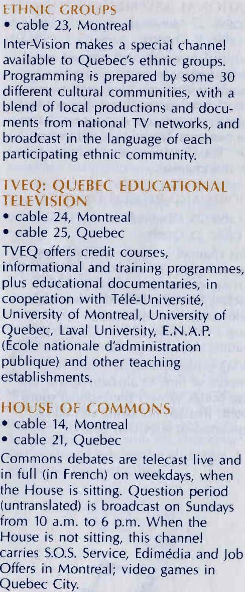 IIl]NlI cti()r.]PS . cable 23, Montreal lnterVision makes a special channel available to Quebec's ethnic