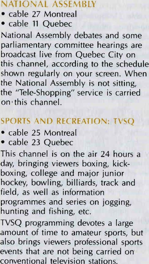 NATIONAL ASSTMBLY o cable 27 Montreal . cable 11 Quebec National Assembly debates and some