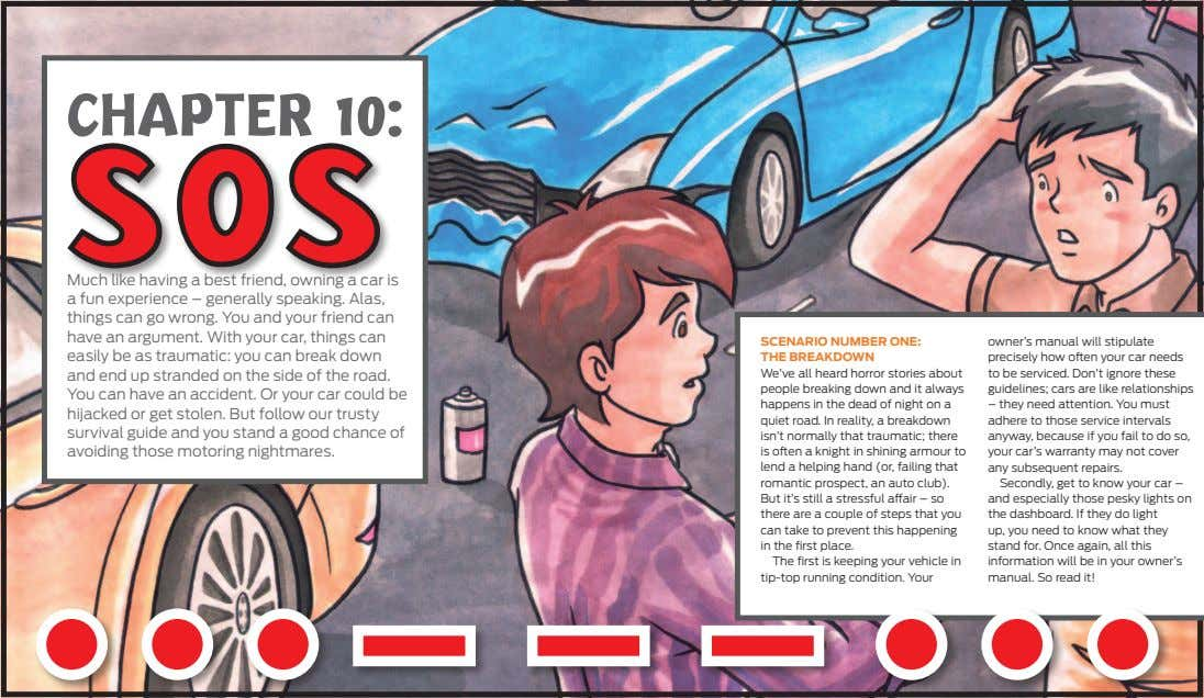 CHAPTER 10: SOS Much like having a best friend, owning a car is a fun