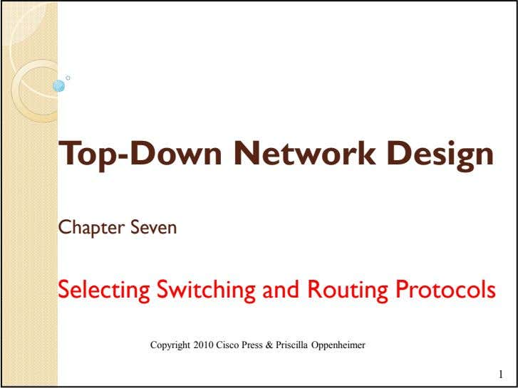 Top-Down Network Design Chapter Seven Selecting Switching and Routing Protocols Copyright 2010 Cisco Press &