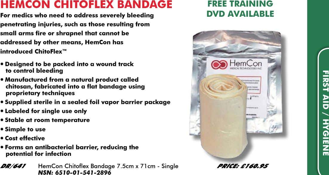 FIRST AID / HYGIENE HEMCON CHITOFLEX BANDAGE FREE TRAINING DVD AVAILABLE For medics who need