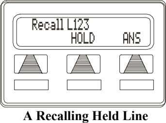 Recall L123 HOLD ANS A Recalling Held Line