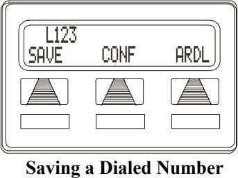 L123 SAVE CONF ARDL Saving a Dialed Number