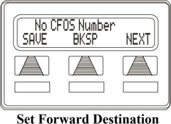 No CFOS Number SAVE BKSP NEXT Set Forward Destination